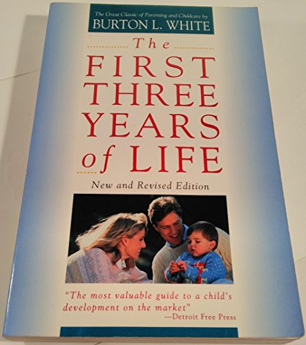 9780133176780: The First Three Years of Life