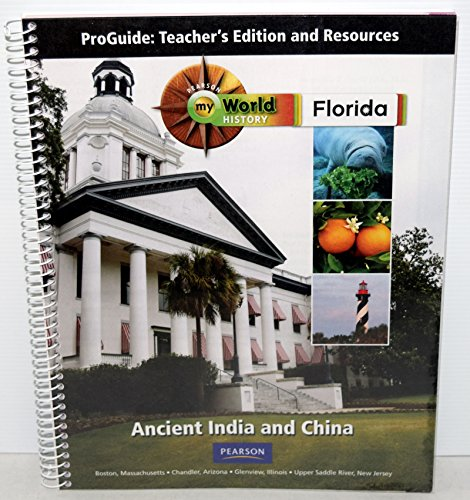 Florida My World Hisotry Ancient India and China: Ch. 12-15