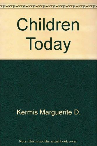 9780133179422: Children Today