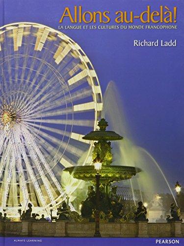 Allons Au-dela!: La Langue Et Les Cultures: Richard Ladd