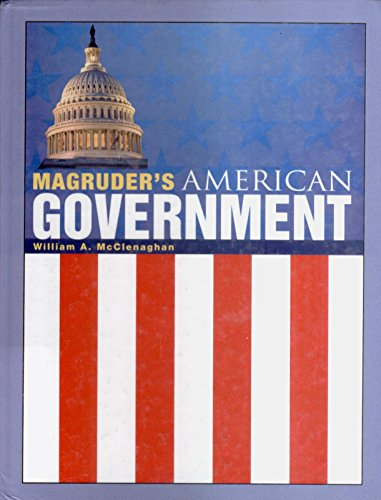 Magruder's American Government (0133179656) by William A. McClenaghan