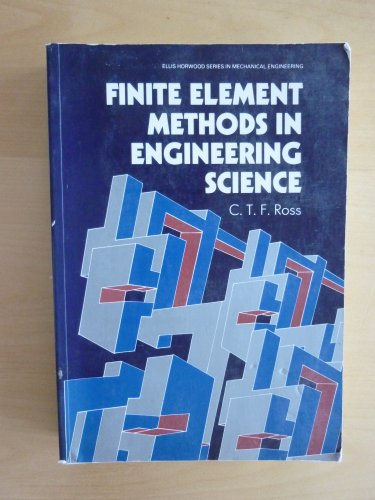 9780133181975: Finite Element Methods in Engineering Science (Ellis Horwood Series in Mechanical Engineering)
