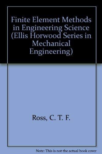 9780133182057: Finite Element Methods in Engineering Science (Ellis Horwood Series in Mechanical Engineering)