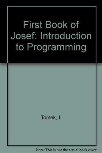 9780133182873: First Book of Josef: Introduction to Programming