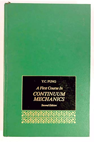 9780133183115: A First Course in Continuum Mechanics: Pt. A