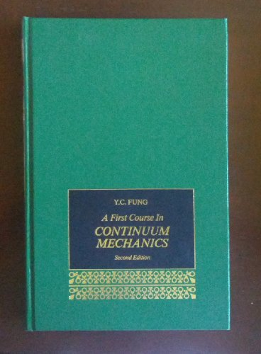 9780133183115: A First Course in Continuum Mechanics