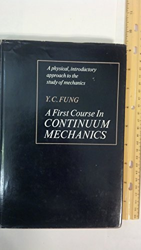 First Course in Continuum Mechanics: Fung, Y.C.
