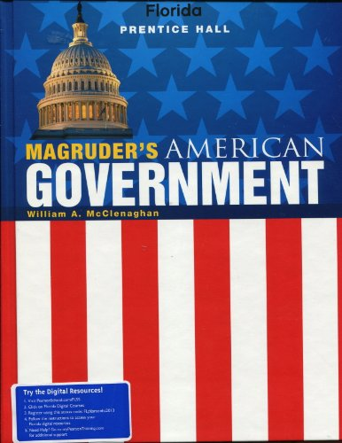 Florida Edition, Magruder's American Government, Student Textbook: McClenaghan, William A.