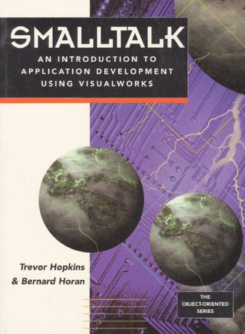 9780133183870: Smalltalk: An Introduction to Application Development Using VisualWorks