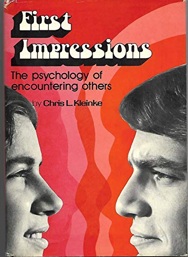 9780133184365: First Impressions: Psychology of Encountering Others (A Spectrum book)