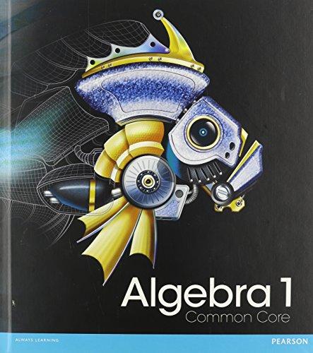 Algebra 1: Common Core, Grades 8-9: Prentice-Hall, Inc.