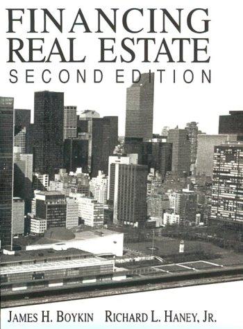 Financing Real Estate: Haney, Richard L.,