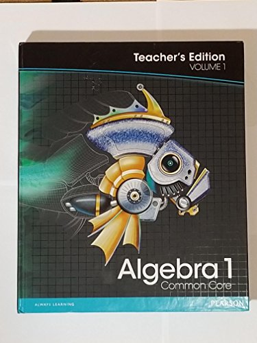9780133185553: Pearson Algebra 1: Common Core, Vol. 1, Teacher's Edition