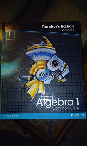 Pearson Algebra 1: Common Core, Vol. 2, Teacher's Edition: Charles