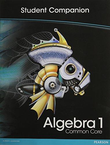 9780133185591: HIGH SCHOOL MATH 2012 COMMON-CORE ALGEBRA 1 STUDENT COMPANION BOOK GRADE8/9