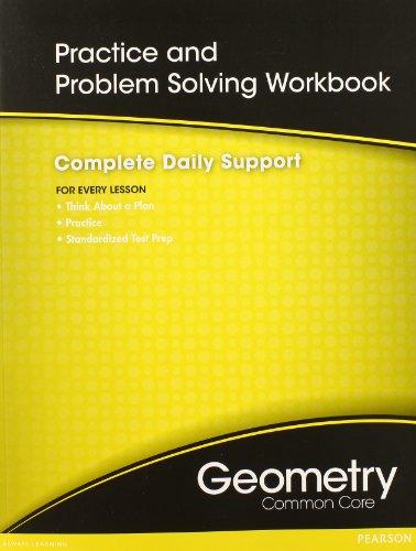 HIGH SCHOOL MATH COMMON-CORE GEOMETRY PRACTICE/PROBLEM SOLVING WORKBOOK GRADE 9/10: PRENTICE HALL