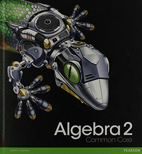 HIGH SCHOOL MATH 2012 COMMON-CORE ALGEBRA 2 STUDENT EDITION GRADE 10/11: HALL, PRENTICE