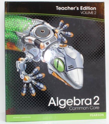 9780133186093: Algebra 2: Common Core Teacher's Edition Volume 2