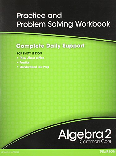 9780133186147: High School Math 2012 Common-Core Algebra 2 Practice and Problem-Solvingworkbook Grade 10/11