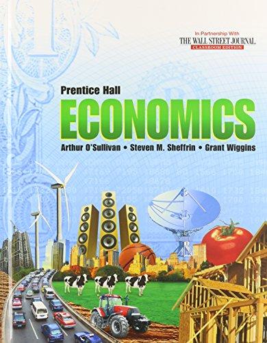 ECONOMICS 2013 STUDENT EDITION GRADE 10/12: PRENTICE HALL