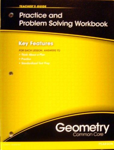 9780133188479: Geometry Practice & Problem-Solving Workbook: Teacher's Guide