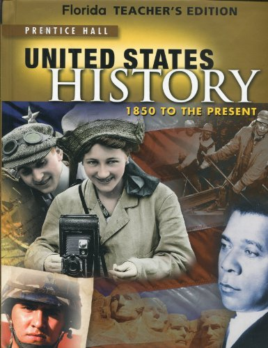 9780133189049: Florida Teacher's Edition, United States History: 1850 to the Present