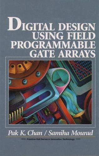 9780133190212: Digital System Design Using Field Programmable Gate Arrays