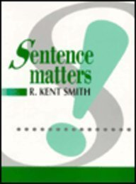 9780133190397: Sentence Matters: With Sentence Exercises, Proofreading Passages, Writing Assignments
