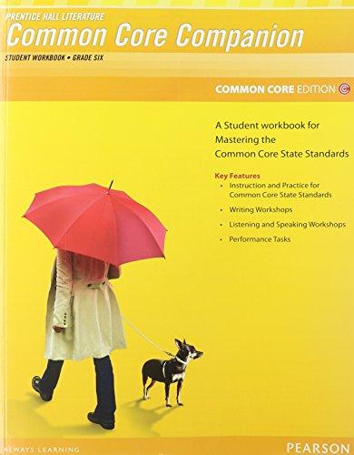 9780133190632: PRENTICE HALL LITERATURE 2012 COMMON CORE STUDENT WORKBOOK GRADE 6