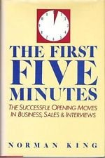 9780133190700: The first five minutes: The successful opening moves in business, sales & interviews