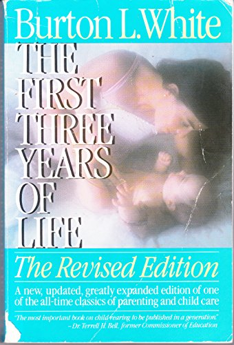 9780133191615: First Three Years of Life the Revised Edition