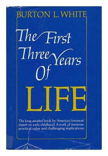 9780133191783: The first three years of life