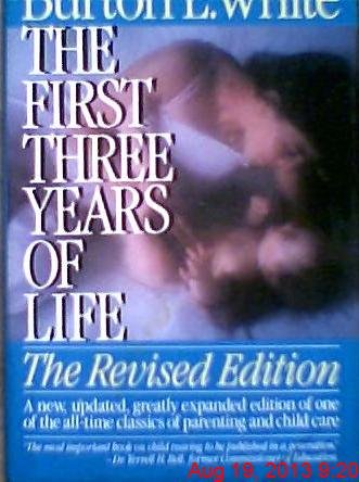 9780133191875: The First Three Years of Life