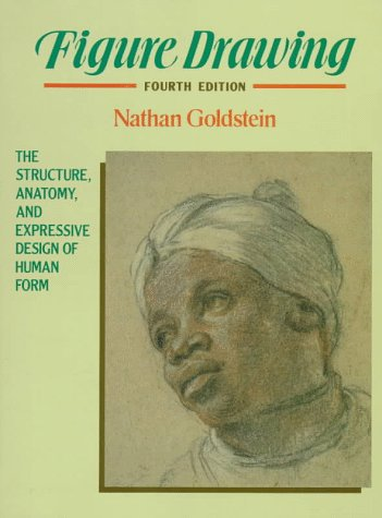 9780133192865: Figure Drawing: The Structure, Anatomy, and Expressive Design of Human Form