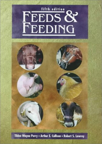 9780133192940: Feeds and Feeding (5th Edition)