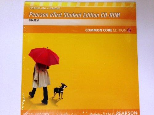 9780133194456: PRENTICE HALL LITERATURE 2012 COMMON CORE STUDENT EDITION ON ETEXT CDROMGRADE