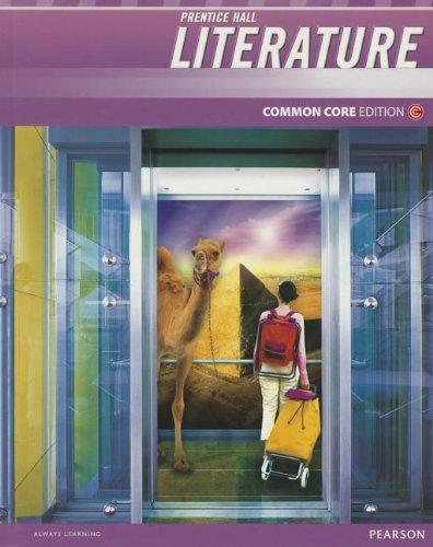 9780133195569: PRENTICE HALL LITERATURE 2012 COMMON CORE STUDENT EDITION W/DIGITAL     COURSEWARE 6-YEAR LICENSE GRADE 10