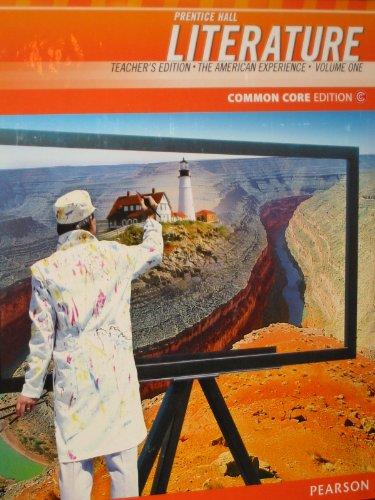 9780133196283: Literature: Tha American Experience Volume 1 (Teacher's Edition) (Common Core Edition, Volume 1)