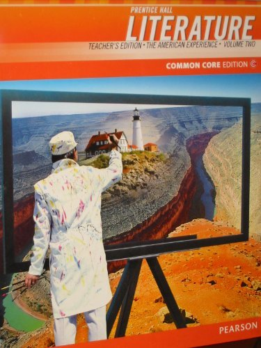 9780133196290: Prentice Hall Literature Common Core Edition (The American Experience, Teacher's Edition Volume Two)