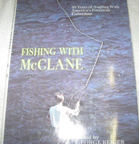 9780133196658: Fishing with McClane: 30 years of angling with America's foremost fisherman