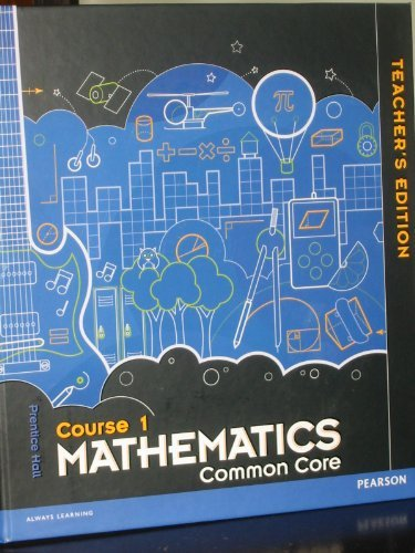 9780133196702: Prentice Hall Mathematics Common Core, Course 1 Teacher Edition