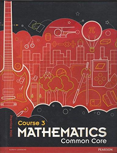9780133196726: Prentice Hall Mathematics Course 3 Common Core Teacher's Edition