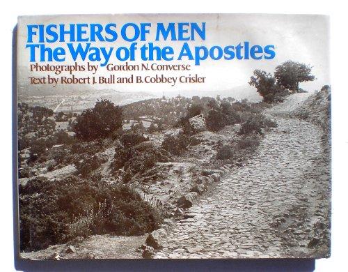 Fishers of Men : The Way of: B. Cobbey Crisler;