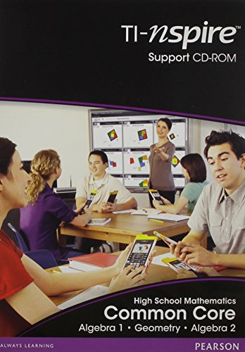 HIGH SCHOOL MATH COMMON CORE STANDARDS VERSION TI N-SPIRE LESSON SUPPORTCD (FOR ALGEBRA 1, GEOMETRY...