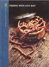 9780133197167: Fishing With Live Bait (The Hunting and Fishing Library)