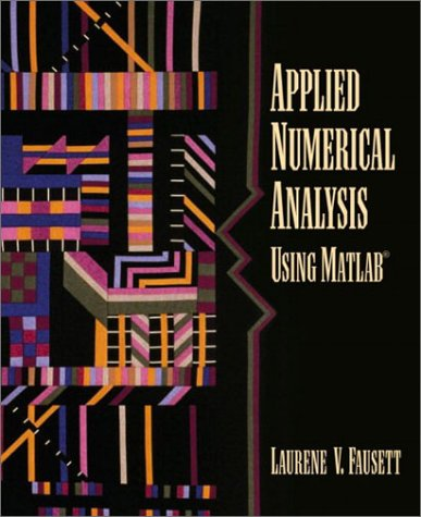 9780133198492: Applied Numerical Analysis Using MATLAB