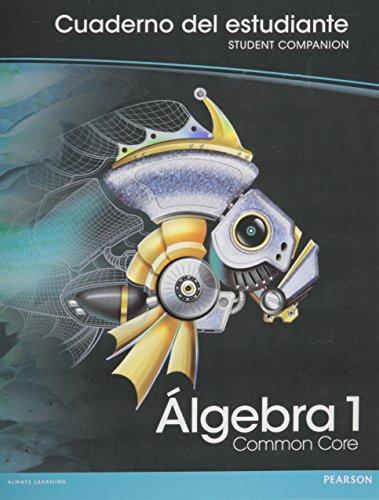 9780133198607: HIGH SCHOOL MATH COMMON CORE VERSION SPANISH ALGEBRA 1 STUDENT COMPANION