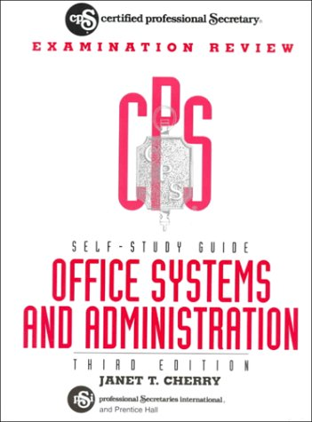 9780133200294: Office Systems and Administration: Certified Professional Secretary Self-Study Guides