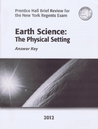 9780133200355: Earth Science: The Physical Setting Answer Key (Prentice Hall Brief Review for the New York Regents Exam)