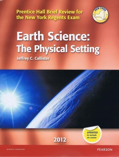 9780133200409: Earth Science: The Physical Setting (Prentice Hall Brief Review for the New York Regents Exam)